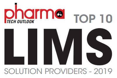 Top 10 LIMS Solution Providers for 2019 by Pharma Tech Outlook.
